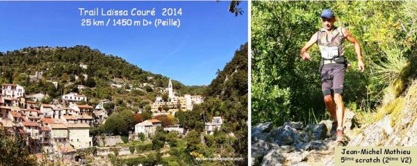 Trail Laïssa Couré 2014 (Peille) – Top 5 pour Jean-Michel Mathieu (2ème V2) . . . . . Challenge du Pays des Paillons - Maximillien Maccio 2ème V1