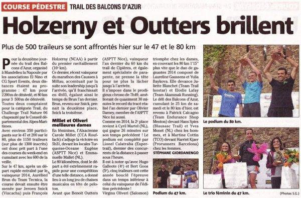 . . . Ultra Trail des Balcons d'Azur 2015 (UTBA – 80 km) - Victoire de Benoit Outters . . . TBA 2015 (47 km): Victoire par Equipe, Turquoise Océane 2ème Femme, Bruno 1er V2M