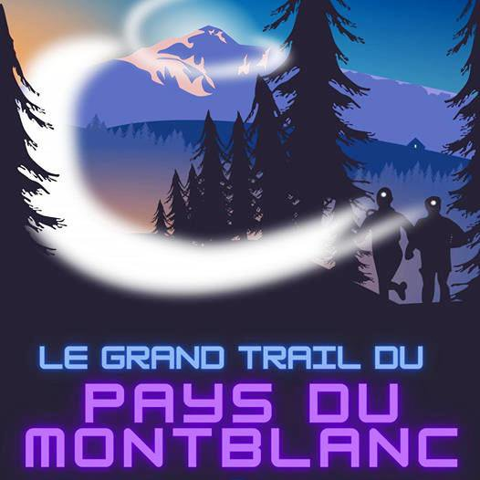 Grand Trail du Pays du Mont-Blanc 2021 ( GTPMB )
