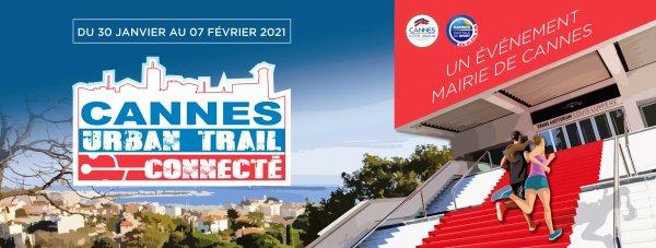 Cannes Urban Trail Connecté 2021 - 30 janvier au 7 février