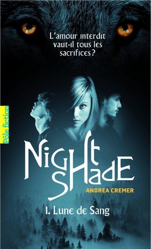 Nightshade ~ 1.Lune de Sang ~ Andrea Cremer
