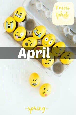 1 mois 1 photo → Avril, Mai, Juin et Juillet