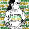 Lil Wayne - Green and Yellow  (2011)