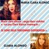 ARRETER    DE  CONFONDRE  MARIA CLARA ALONSO AVEC CLARA  ALONSO