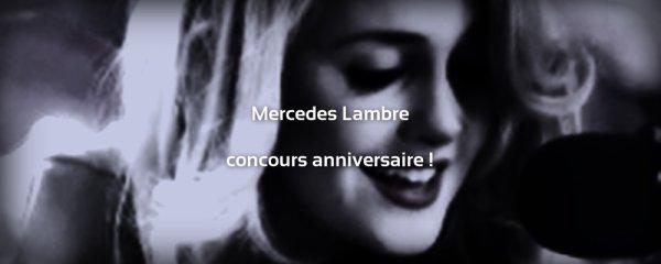 mercedes LAMBRE   anniversaire  concours inscrption ouverte!!!!!!!!!