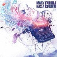 PM / Mary Has A Gun - Alice (2011)