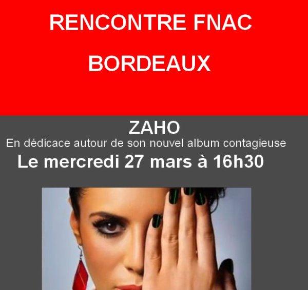 ZAHO A LA FNAC DE BORDEAUX LE MERCREDI 27 MARS