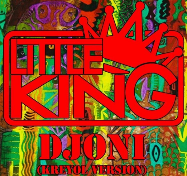 "New little king "" DJONI """