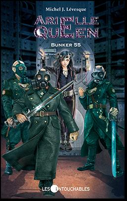 ARIELLE QUEEN T.5: BUNKER 55