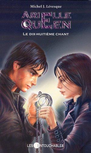 ARIELLE QUEEN t.6 LE DIX-HUITIEME CHANT