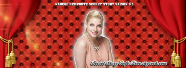NADEGE,   REMPORTE SECRET STORY SAISON 6 !