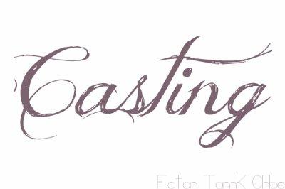 Casting ♥