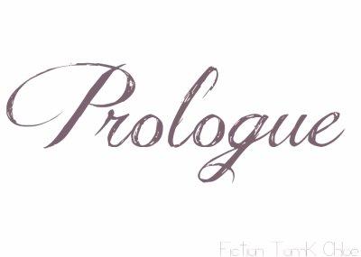 Prologue ♥