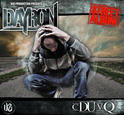 ♪ ♪ ♪ ♪ STREET ALBUM DE DAYRON c DU vQ BIENTOT DISPO ♪ ♪ ♪ ♪
