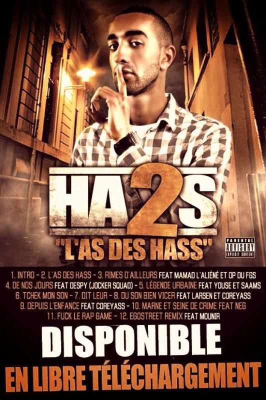 """**** Mixtape """" L'As des Hass """" d'HA2S ENFIN Disponible ****"""