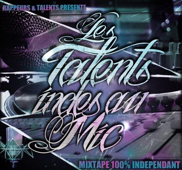 """La Mixtape """" Les Talents Indés au Mic """""""