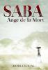 Les chemins de poussière, tome 1  Saba, ange de la mort.
