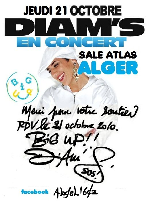 diam's en concert a alger  jeudi 21 oct 2010 sale el atlas beb el oued 19h