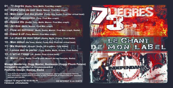 73 DEGRE L'ALBUM le chant de mon label