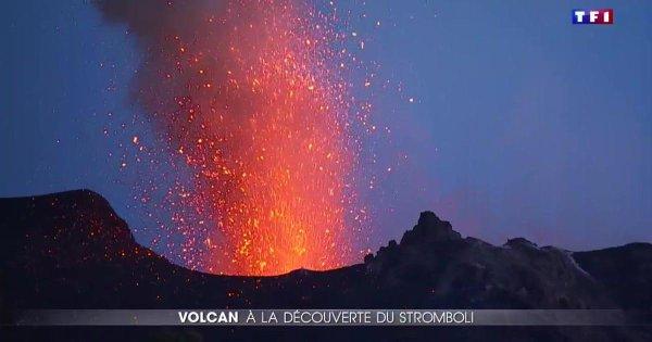 Reportage sur le Stromboli au JT de 20h00 de TF1 du 05/08/2017