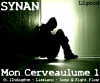Synan ft Afrik'n Staff & Rap.As - Mon Cerveau - 2011