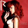 S&M - Rihanna (2010)
