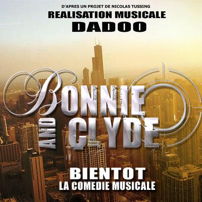 BONNIE AND CLYDE: LA NOUVELLE COMEDIE MUSICALE RNB POP