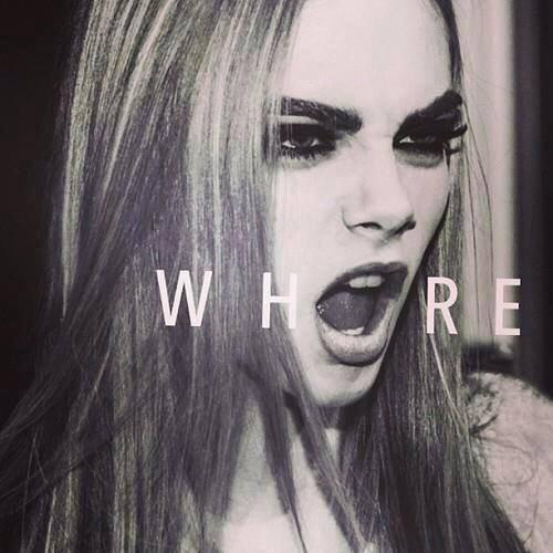 WHORE.