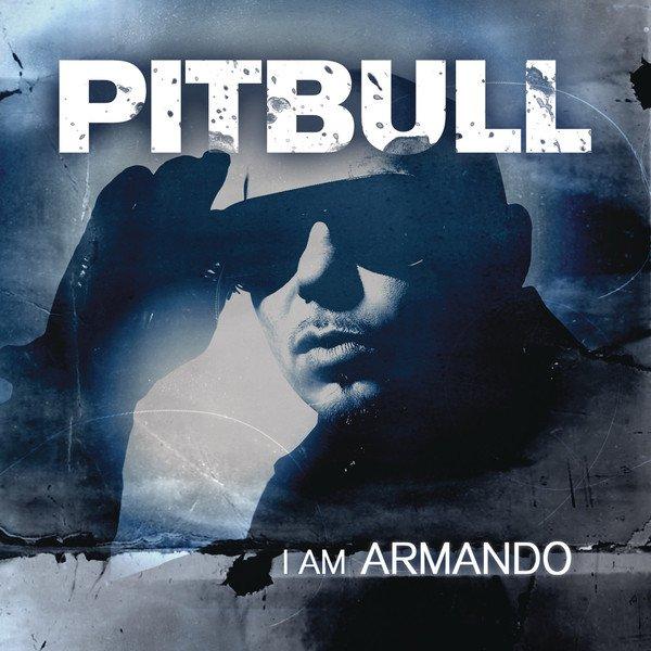 AlBuM ★★Pitbull - I Am Armando-2012★★