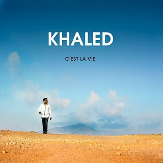 NeW RaI  ◄◄AlBuM Cheb Khaled - C'est la vie 2012►►
