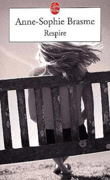 Respire - Anne-Sophie Brasme.