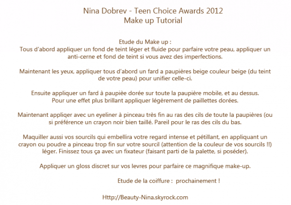 www.Beauty-Nina.skyrock.com Nina Dobrev - Teen Choice Awards 2012 make up tutorial