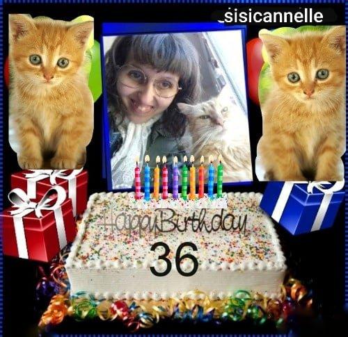 happy birthday avec ma cannelle pour mes 36 ans