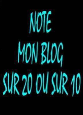 note mon blog sur 20 ou sur 10