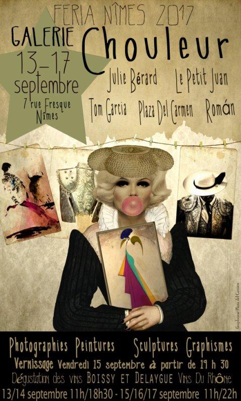 Expo feria des vendanges du 13 au 17 septembre...Galerie Chouleur - 7 rue fresque, Nîmes.