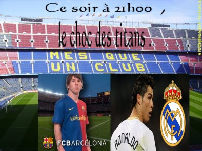 Se soir le clasico : FC Barcelone / Real Madrid .