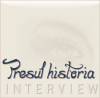 PresulHistoria-Interview