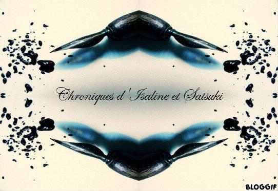 Chroniques d'Isaline et Satsuki