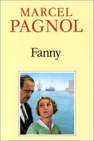"""TOP : """"Fanny"""" de Marcel Pagnol"""