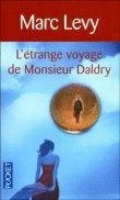 """TOP : """"L'étrange voyage de Monsieur Daldry"""" de Marc Levy"""