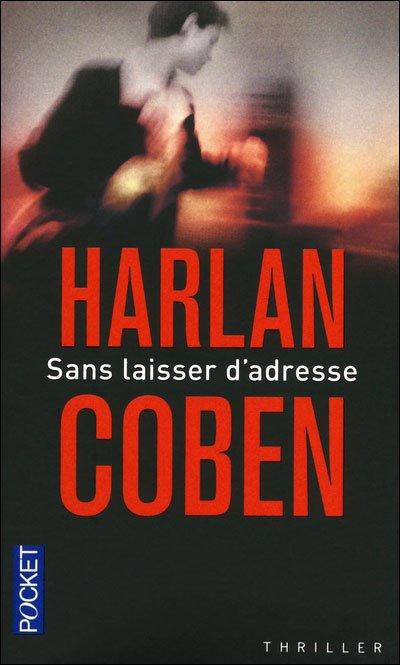 """TOP : """"Sans laisser d'adresse"""" de Harlan Coben"""