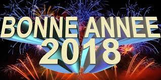 bonne et heureuse annee 2018 a toutes et tous