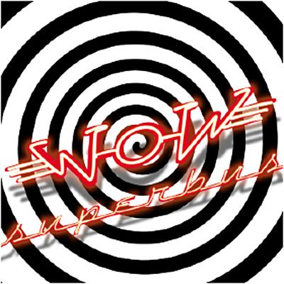WOW (2006) <3