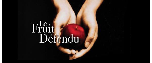 3 - Le fruit défendu