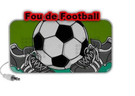 Fou de football , le site qui cartonnne !!