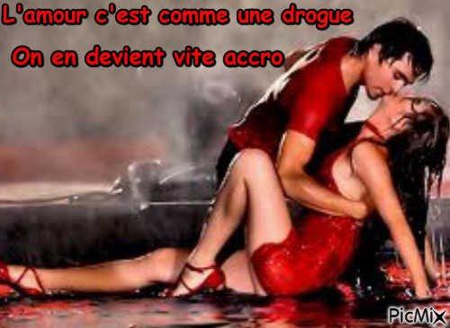 L'amour et la drogue