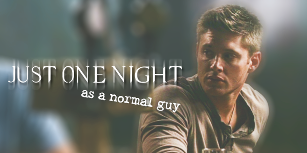 Just one night as a normal guy