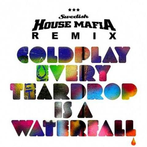 Coldplay-Every Tear Is A Waterfall (Swedish House Mafia Remix) (2011)