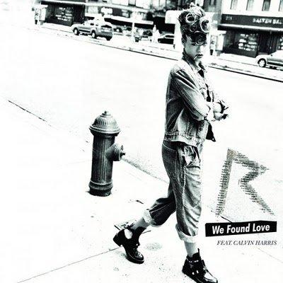 Rihanna Feat Calvin Harris-We Found Love (Radio Edit) (2011)