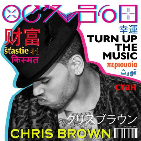 Chris Brown Feat. Rihanna-Turn Up The Music (Radio Edit)  (2012)